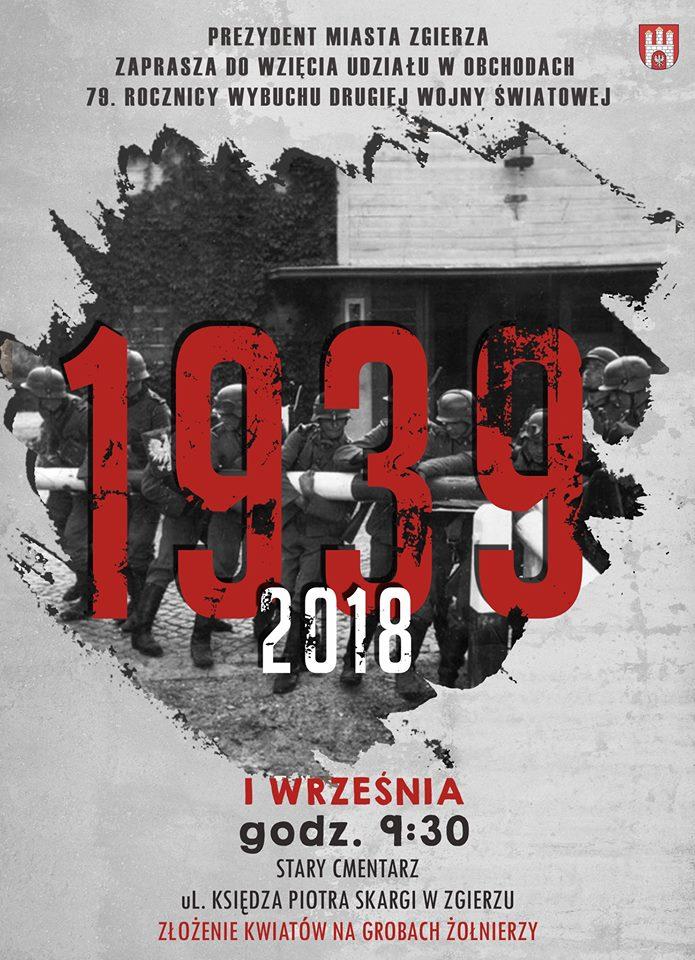 79 Rocznica Wybuchu Ii Wojny światowej 01092018 R
