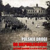 """Wystawa """"Polskie drogi do niepodległości"""""""