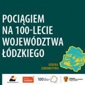 Pociągiem na 100-lecie Województwa Łódzkiego - Zgierz