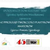 42. Wystawa Plastyków Amatorów Zgierza i Powiatu Zgierskiego