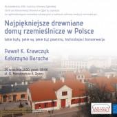 Najpiękniejsze drewniane domy rzemieślnicze w Polsce